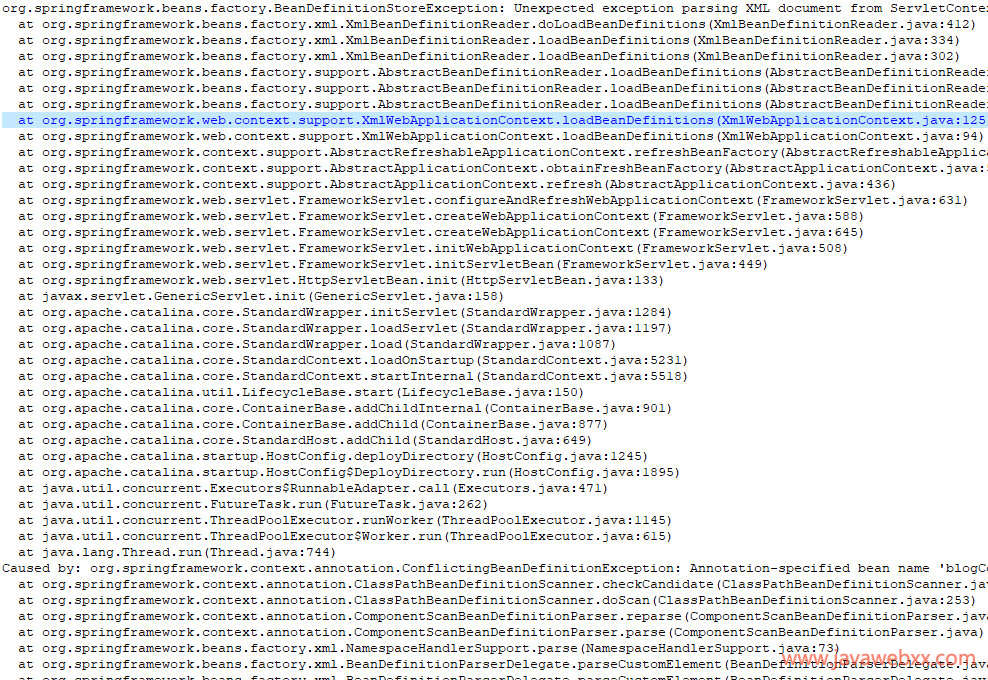org.springframework.beans.factory.BeanDefinitionStoreException: Unexpected exception parsing XML document from ServletContext resource [/WEB-INF/classes/spring-mvc-protal.xml]; nested exception is org.springframework.context.annotation.ConflictingBeanDefinitionException: Annotation-specified bean name 'blogController' for bean class [project.controller.admin.CopyOfBlogController] conflicts with existing, non-compatible bean definition of same name and class [project.controller.admin.BlogController]